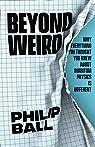Beyond Weird par Ball
