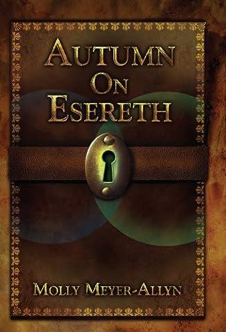 Autumn on Esereth (Esereth Chronicles Book
