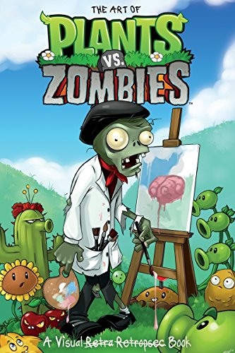 The Art of Plants vs. Zombies (Plants Vs Zombies 2)
