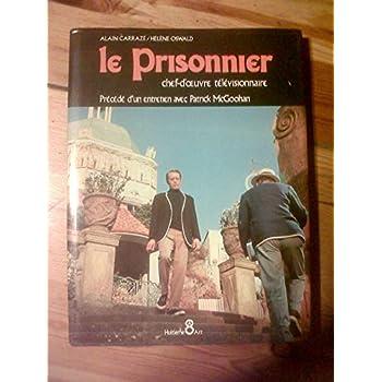 Le Prisonnier, chef-d'oeuvre télévisionnaire