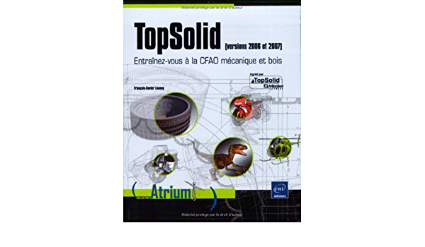 Amazon In Buy Topsolid Topsolid Design Topsolid Draft Topsolid Wood Topsolid Cam Topsolid Woodcam Book Online At Low Prices In India Topsolid Topsolid Design Topsolid Draft Topsolid Wood Topsolid Cam Topsolid Woodcam Reviews Ratings