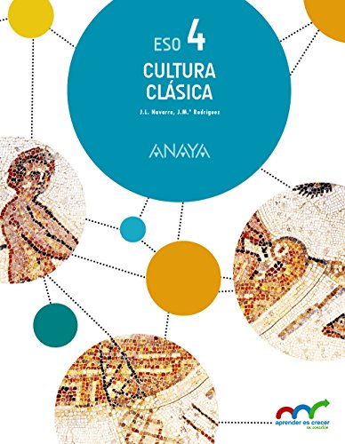 Cultura Clásica 4 (Aprender es crecer en conexión)