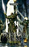 Warhammer 40.000 - Legion der Sühne: Vermächtnis von Caliban-Trilogie Band 3