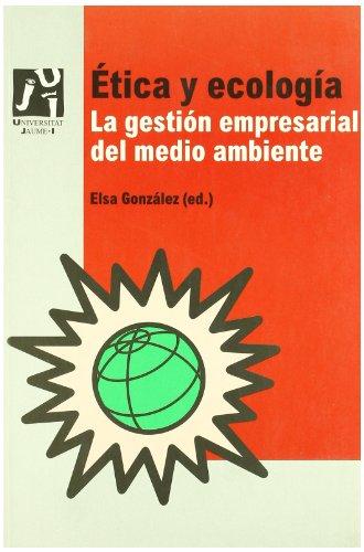 Ética y ecología (Economia i gestió) por Emerit Bono Martínez