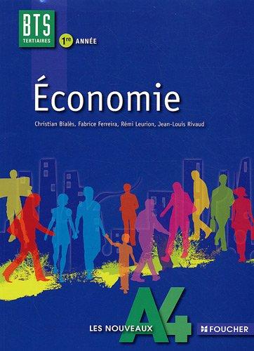 Economie 1re année BTS Tertiaire Les nouveaux A4