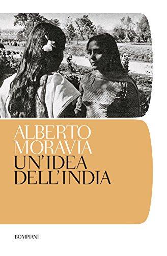 Un'idea dell'India (Tascabili. Saggi) por Alberto Moravia