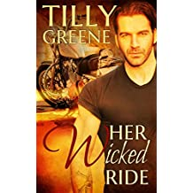 Her Wicked Ride (English Edition)