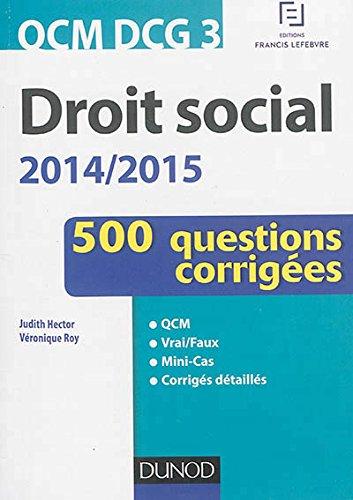 QCM DCG 3 - Droit social 2014/2015 - 2e éd. - En 500 questions