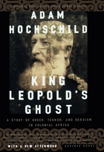 Portada del libro King Leopold's Ghost: A Story of Greed, Terror, and Heroism in Colonial Africa by Adam Hochschild (1999-10-08)