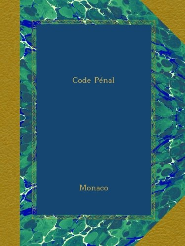 Code Pénal par Monaco