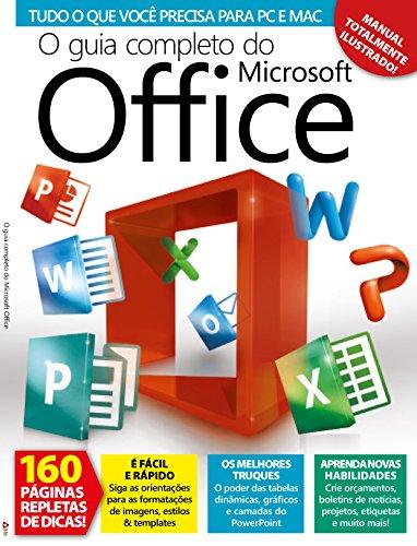 O Guia Completo do Microsoft Office (Portuguese Edition)