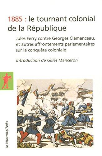 1885 : le tournant colonial de la Rpublique