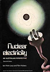 Nuclear electricity : an Australian perspective.