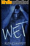 Wet (L.A. Untamed)