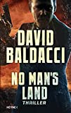 No Man's Land: Thriller (John Puller 4) von David Baldacci