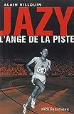 Jazy - L'Ange de la piste