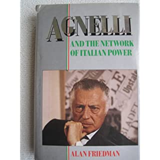 Agnelli and the Network of Italian Power