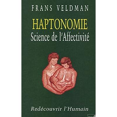 Haptonomie Science De L Affectivite Redecouvrir L Humain