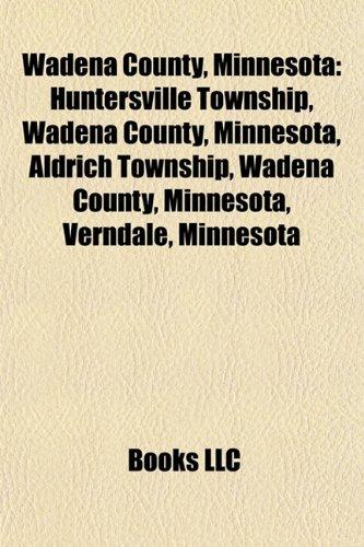 Wadena County, Minnesota: Verndale, Minnesota