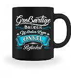 Hochwertige Tasse - Großartiger Bruder Onkel Neffe Nichte Vetter Geschenk