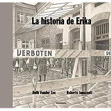 La historia de Erika (libros para soñar)