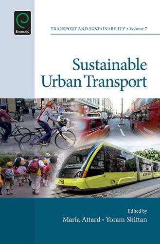 Sustainable Urban Transport: 7 (Transport and Sustainability)