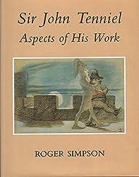 Sir John Tenniel: Aspects of His Work