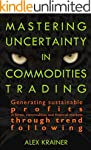 Mastering Uncertainty in Commodities...