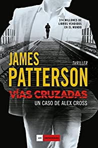Vías cruzadas par James Patterson