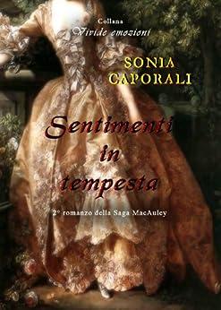 Sentimenti in tempesta (Italian Edition) by [Caporali, Sonia]
