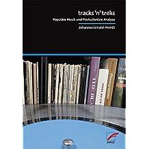 tracks'n'treks: Populäre Musik und Postkoloniale Analyse