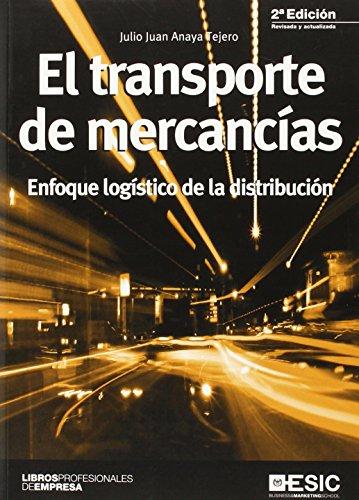 Transporte de mercancias (2ª ed.),El (Libros profesionales)