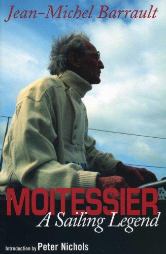 Moitessier: A Sailing Legend por Jean-Michel Barrault