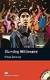 Slumdog Millionaire: Lektüre mit 2 Audio-CDs (Macmillan Readers)