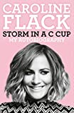 Storm in a C Cup: My Autobiography