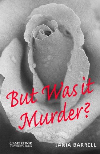 But Was it Murder- Level 4 (Cambridge English Readers) por Barrell