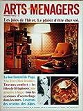 ARTS MENAGERS ART DE VIVRE [No 218] du 01/02/1968 - les joies de l'hiver - le bon fauteuil de papa - vos livres bien installes - travaux-confort - les tetes de lit tapissees - une armoire a linge - tous les systemes d'accrochage dans les murs - les grande Livre Pdf/ePub eBook