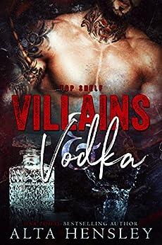 Villains & Vodka (Top Shelf Book 2) by [Hensley, Alta]
