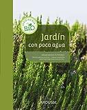Image de Jardín con poca agua (Larousse - Libros Ilustrados/ Prácticos - Ocio Y Naturaleza - Jardinería)