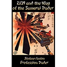 Zen and the Way of the Samurai Trader (English Edition)