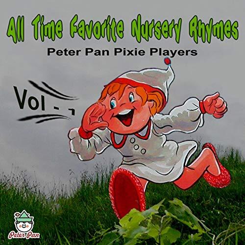 All Time Favorite Nursery Rhymes, Vol. 1