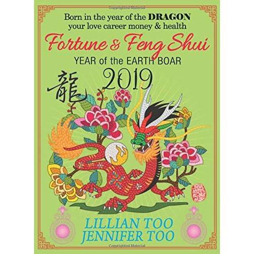 Lillian Too & Jennifer Too Fortune & Feng Shui 2019 Dragon
