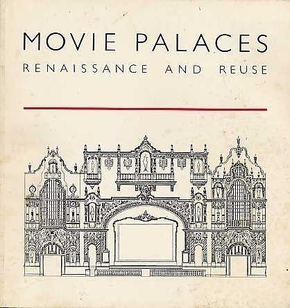 Movie Palaces Renaissance and Reuse