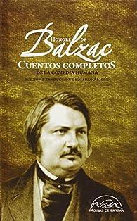 Cuentos completos de La Comedia humana par Honoré de Balzac