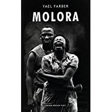Molora: Based on the Oresteia by Aeschylus