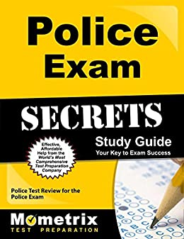 Police Exam Secrets Study Guide: Police Test Review for the