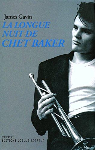 La Longue Nuit de Chet Baker