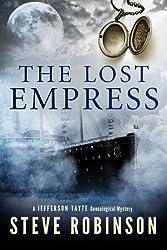 The Lost Empress (Jefferson Tayte Genealogical Mystery) by Steve Robinson (2014-10-21)