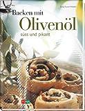 Backen mit Olivenöl
