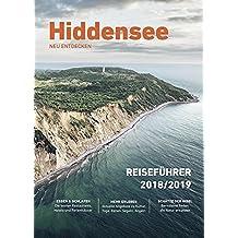 Hiddensee neu entdecken: Reiseführer 2018/2019